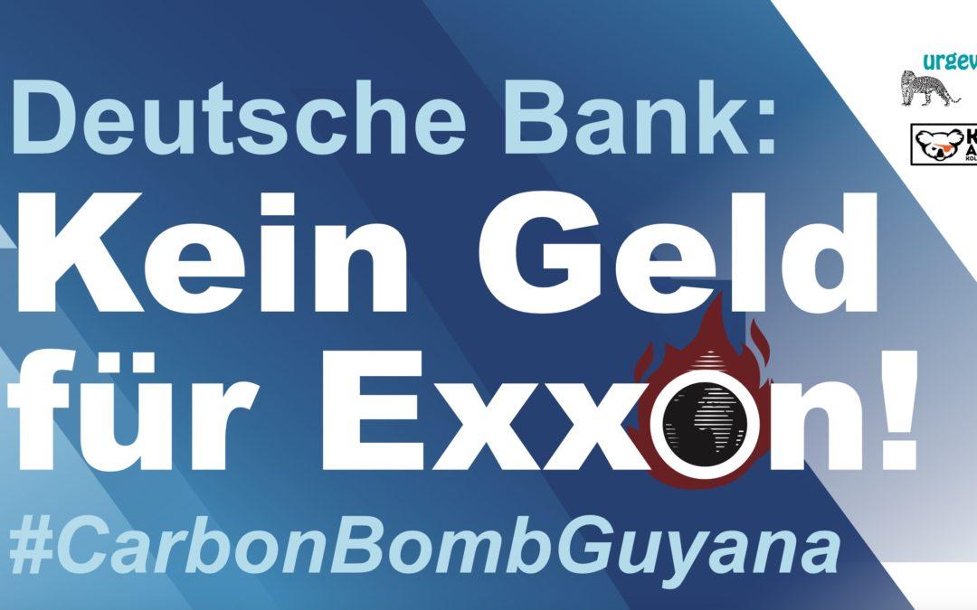 """PM 17.5.2020: """"Deutsche Bank: Kein Geld für Exxon!"""""""