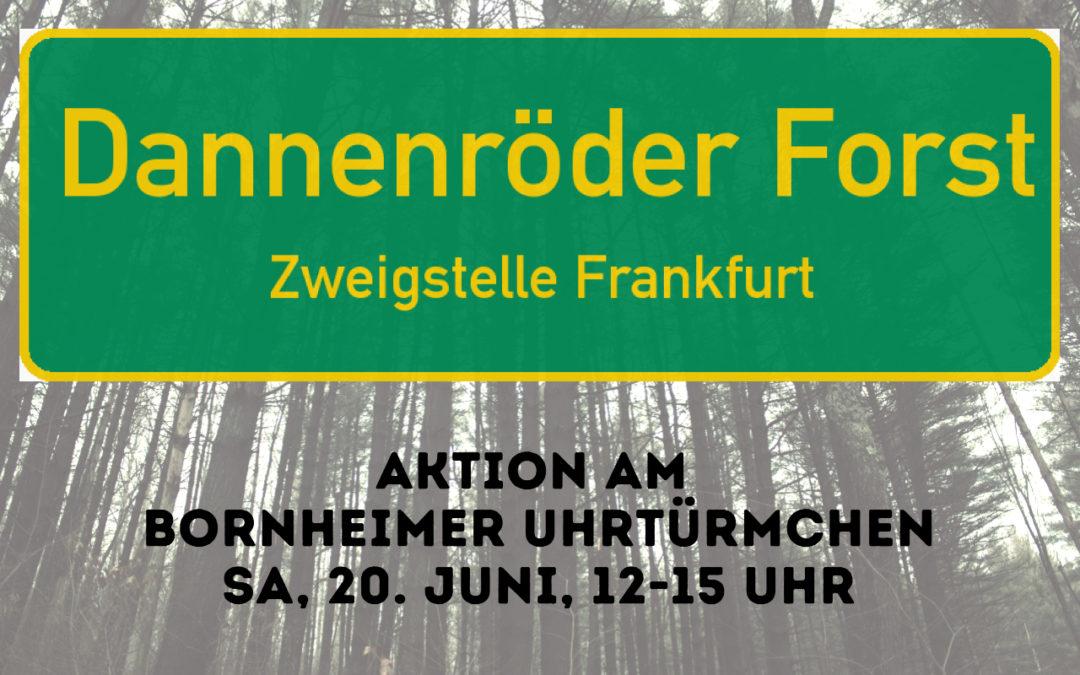 """PM 18.06.2020: """"Dannenröder Wald – Zweigstelle Frankfurt"""""""
